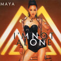 CD MAYA - I'M NOT ALONE